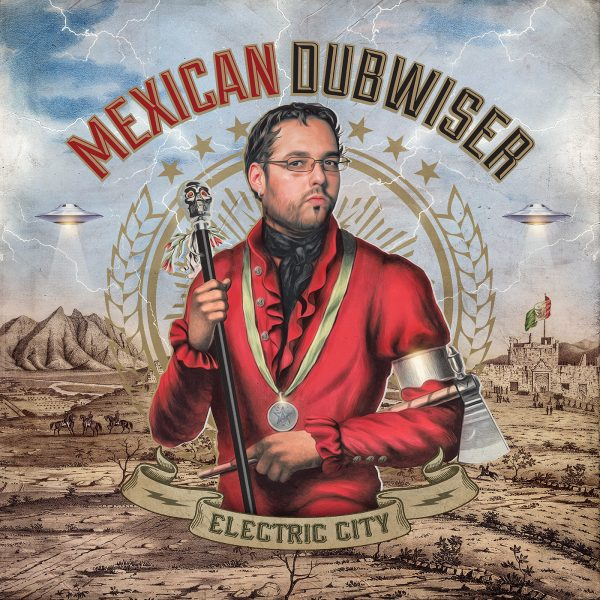 MexicanDubwiser_ElectricCity_NEW Cover RGB 1600X1600pix 72dpi